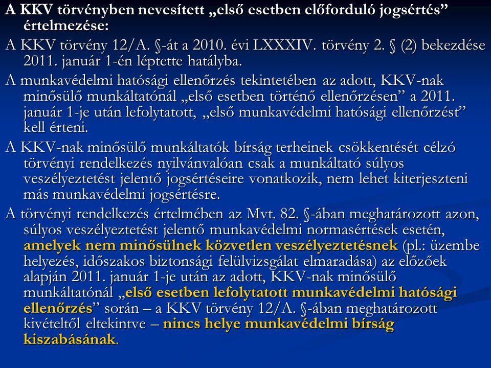 """A KKV törvényben nevesített """"első esetben előforduló jogsértés értelmezése: A KKV törvény 12/A."""