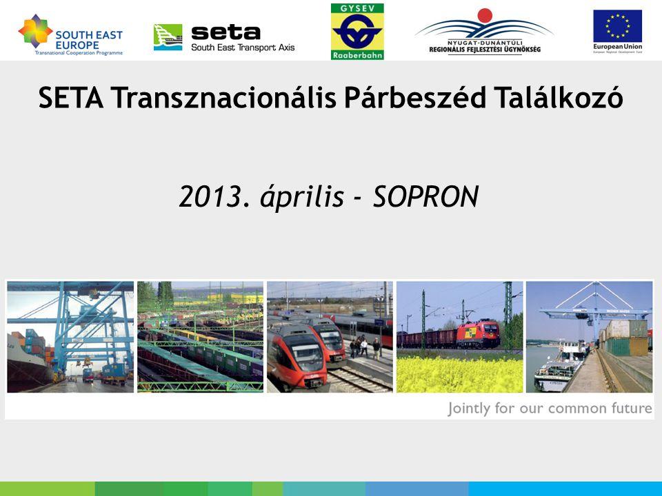 SETA Transznacionális Párbeszéd Találkozó 2013. április - SOPRON