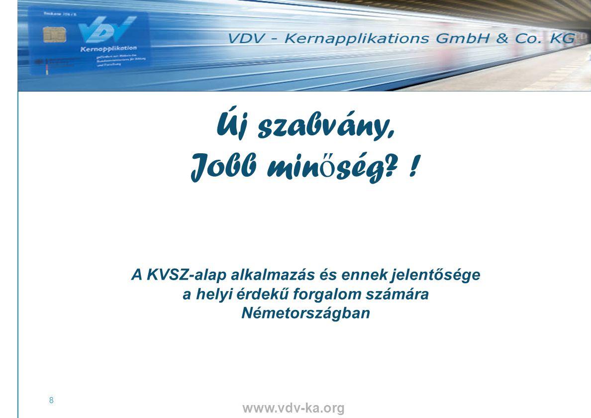 www.vdv-ka.org 19 Nyilvános kulcs infrastruktúra (bizonyítvány) Kulcs-kezelés Biztonsági modul (SAM) Monitoring Biztonsági rendszer A biztonsági rendszer három oszlopból áll