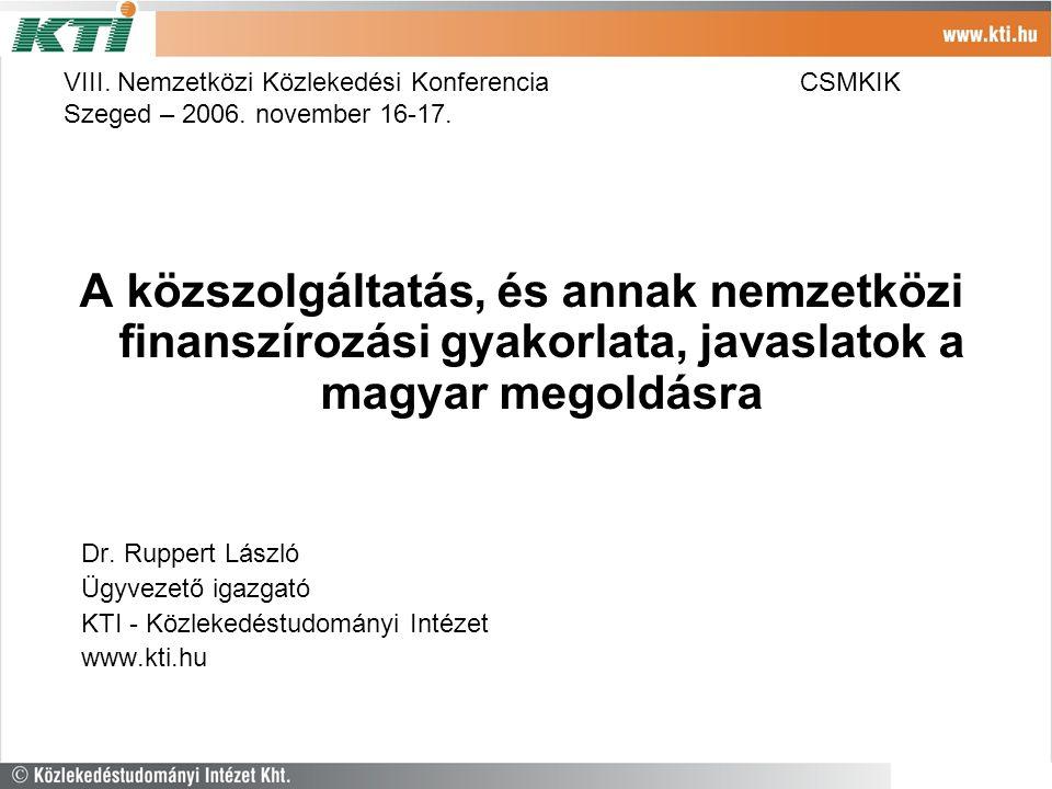 VIII. Nemzetközi Közlekedési KonferenciaCSMKIK Szeged – 2006.