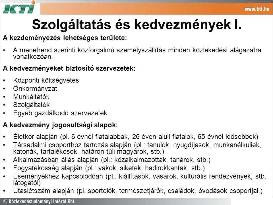 Szolgáltatás és kedvezmények I.
