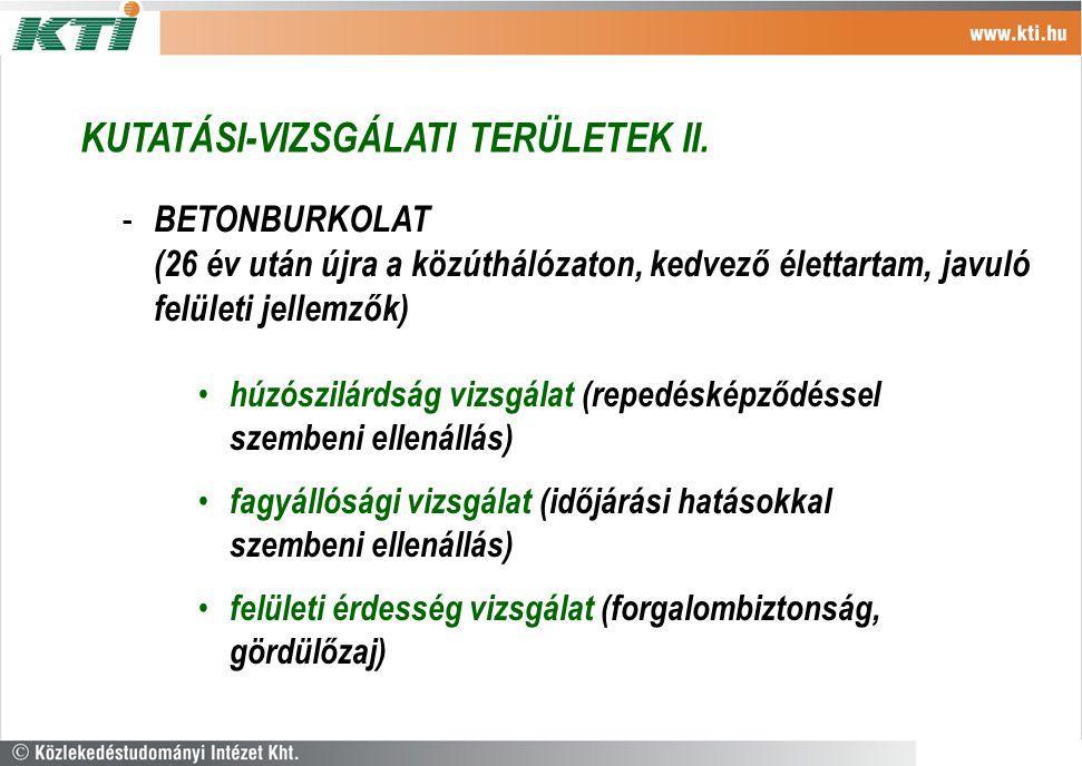 KUTATÁSI-VIZSGÁLATI TERÜLETEK II.