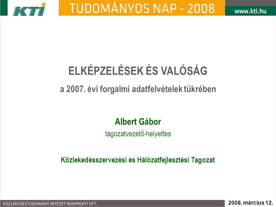 ELKÉPZELÉSEK ÉS VALÓSÁG a 2007.