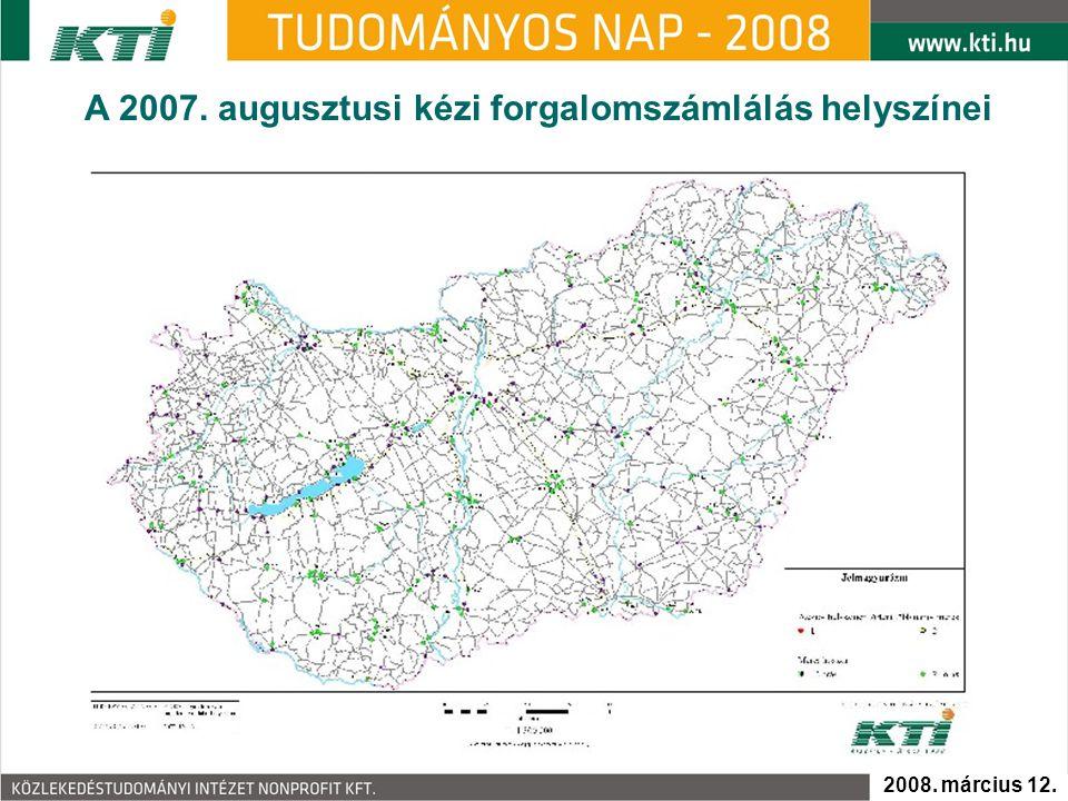 A 2007. augusztusi kézi forgalomszámlálás helyszínei 2008. március 12.
