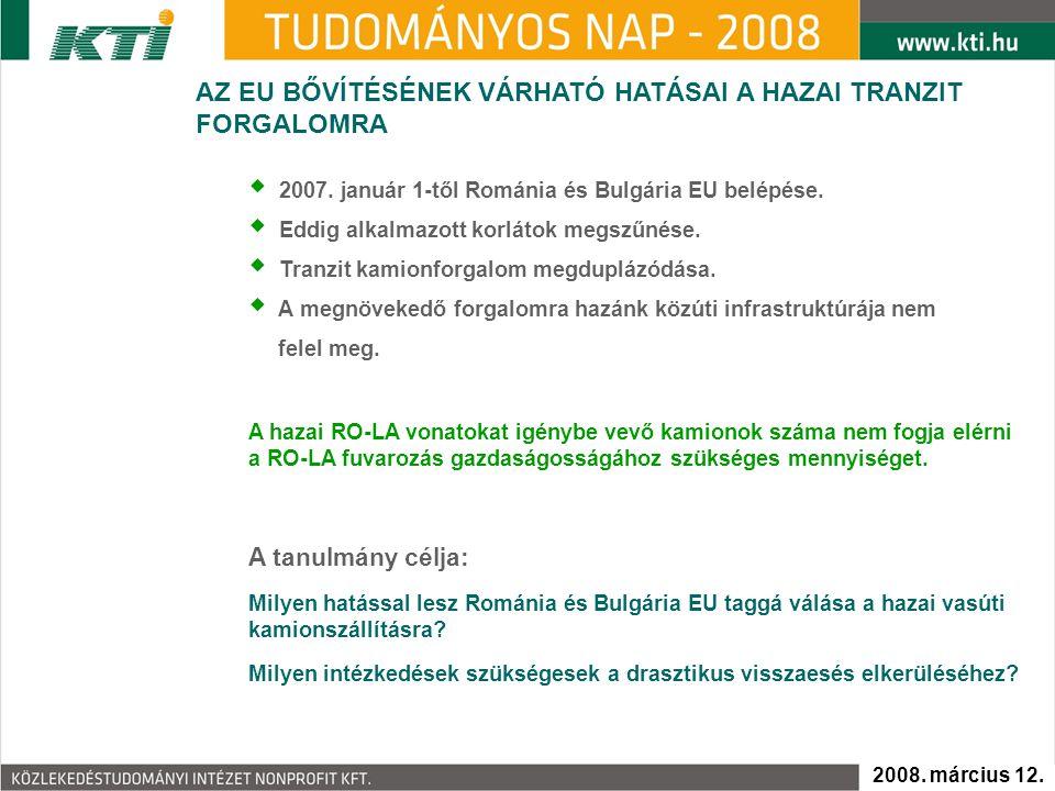  2007. január 1-től Románia és Bulgária EU belépése.