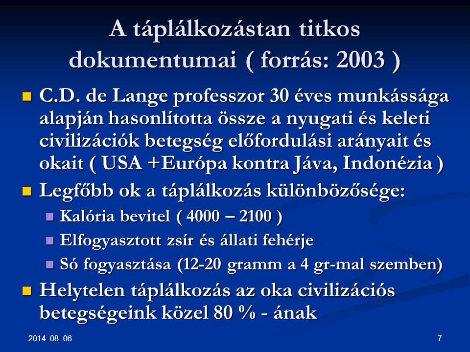 2014.08. 06. 8 Fókuszban a táplálkozás Döntés a kezünkben.