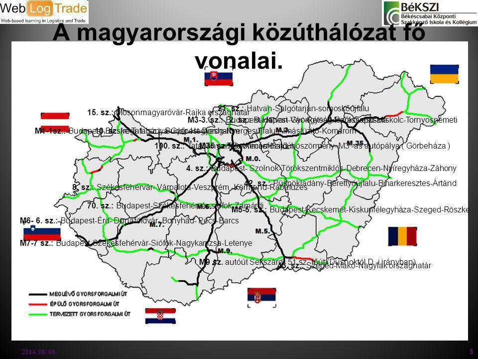 A magyarországi közúthálózat fő vonalai. 2014. 08. 06. 5 M1-1sz.: Budapest-Bicske-Tatabánya-Győr-Hegyeshalom10. sz. (régi 1. sz.): Budapest-Dorog-Nyer