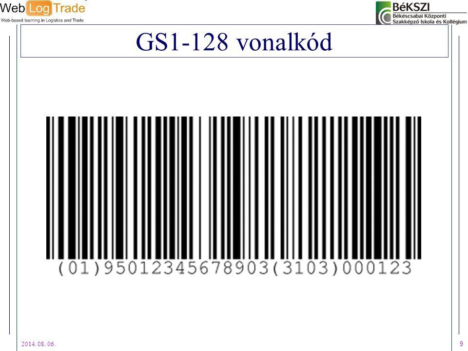 2014. 08. 06. 9 GS1-128 vonalkód