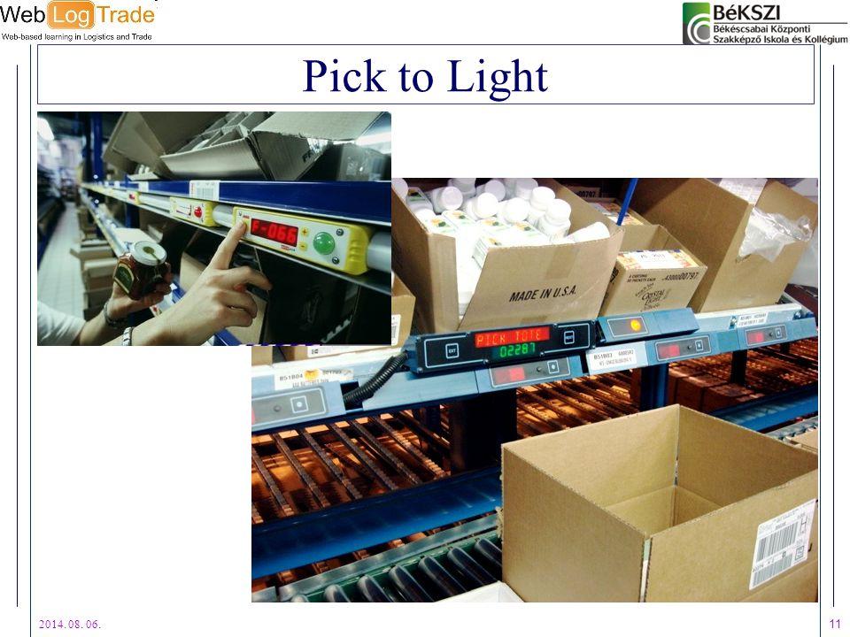 2014. 08. 06. 11 Pick to Light