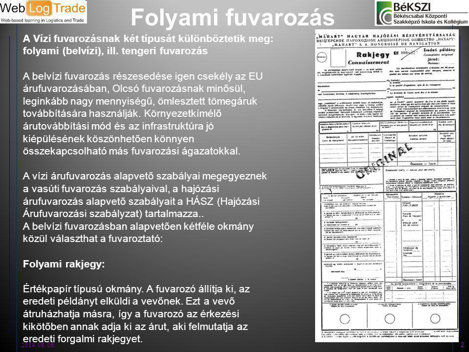 Folyami fuvarozás 2014.08. 06.