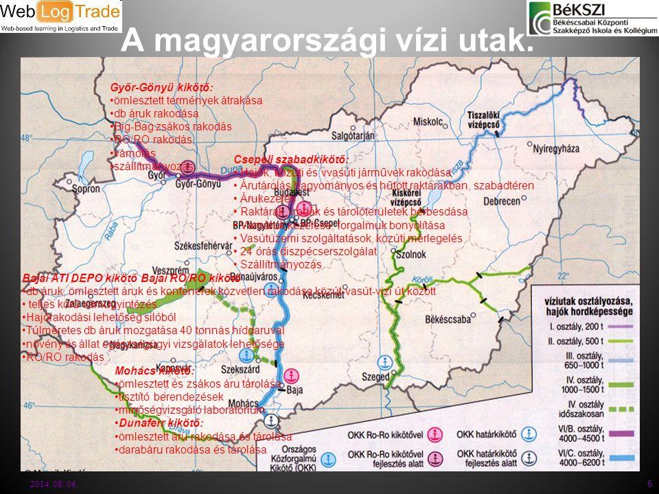 A magyarországi vízi utak.2014. 08. 06.