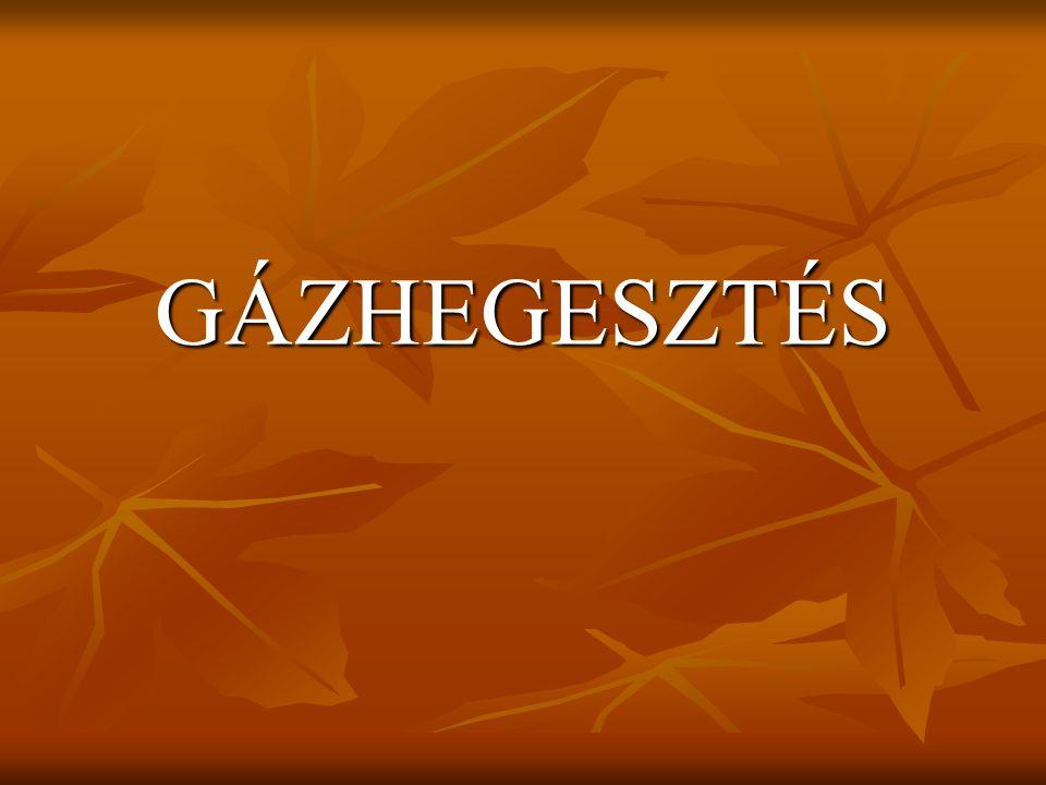 GÁZHEGESZTÉS