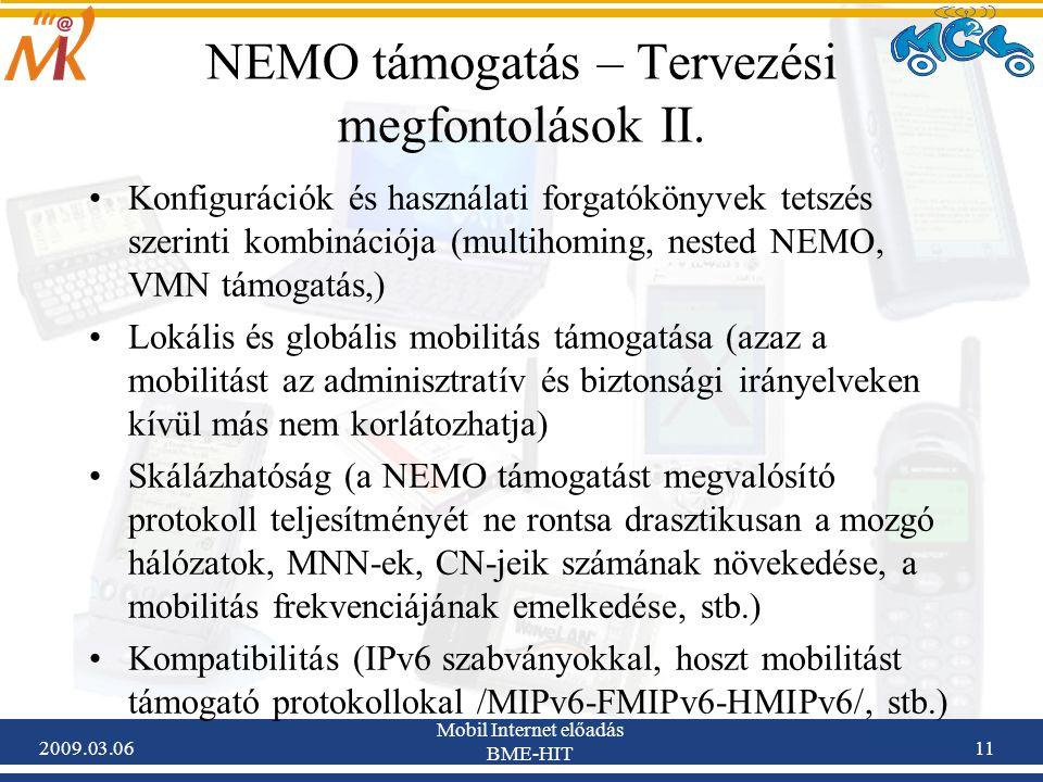 2009.03.06 Mobil Internet előadás BME-HIT 11 NEMO támogatás – Tervezési megfontolások II.