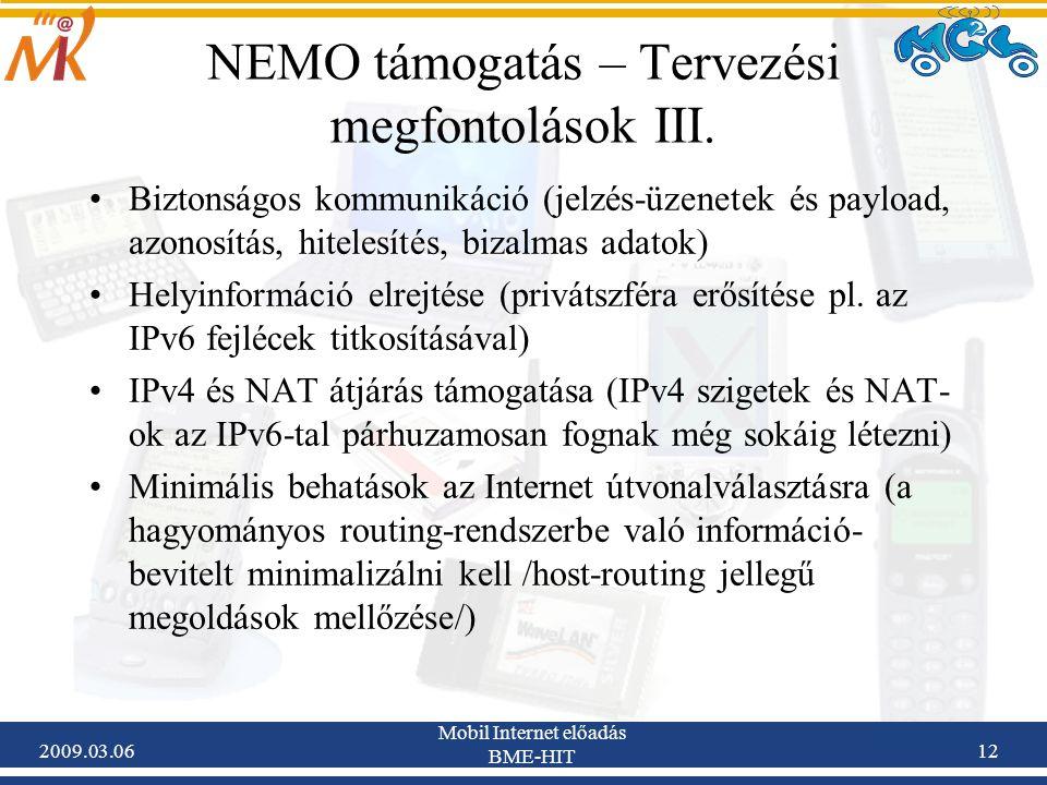 2009.03.06 Mobil Internet előadás BME-HIT 12 NEMO támogatás – Tervezési megfontolások III.