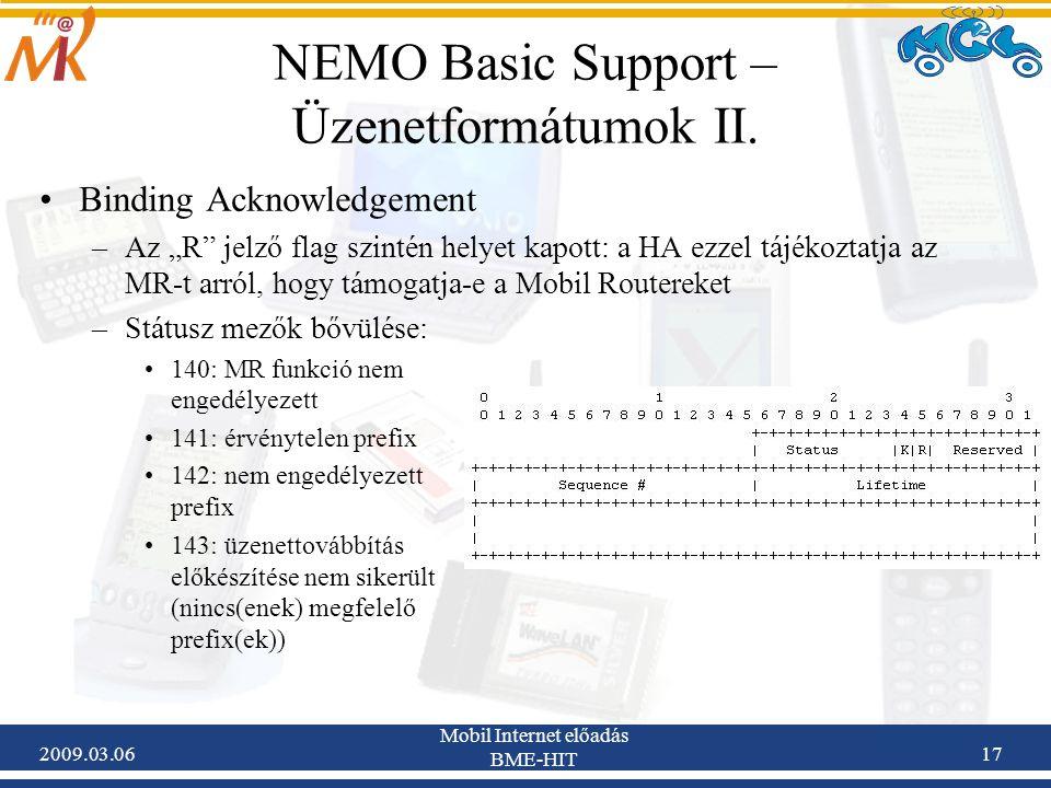 2009.03.06 Mobil Internet előadás BME-HIT 17 NEMO Basic Support – Üzenetformátumok II.