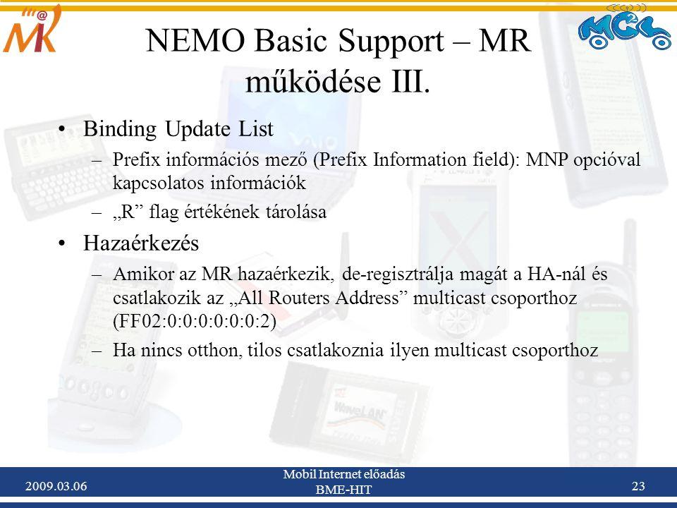 2009.03.06 Mobil Internet előadás BME-HIT 23 NEMO Basic Support – MR működése III.