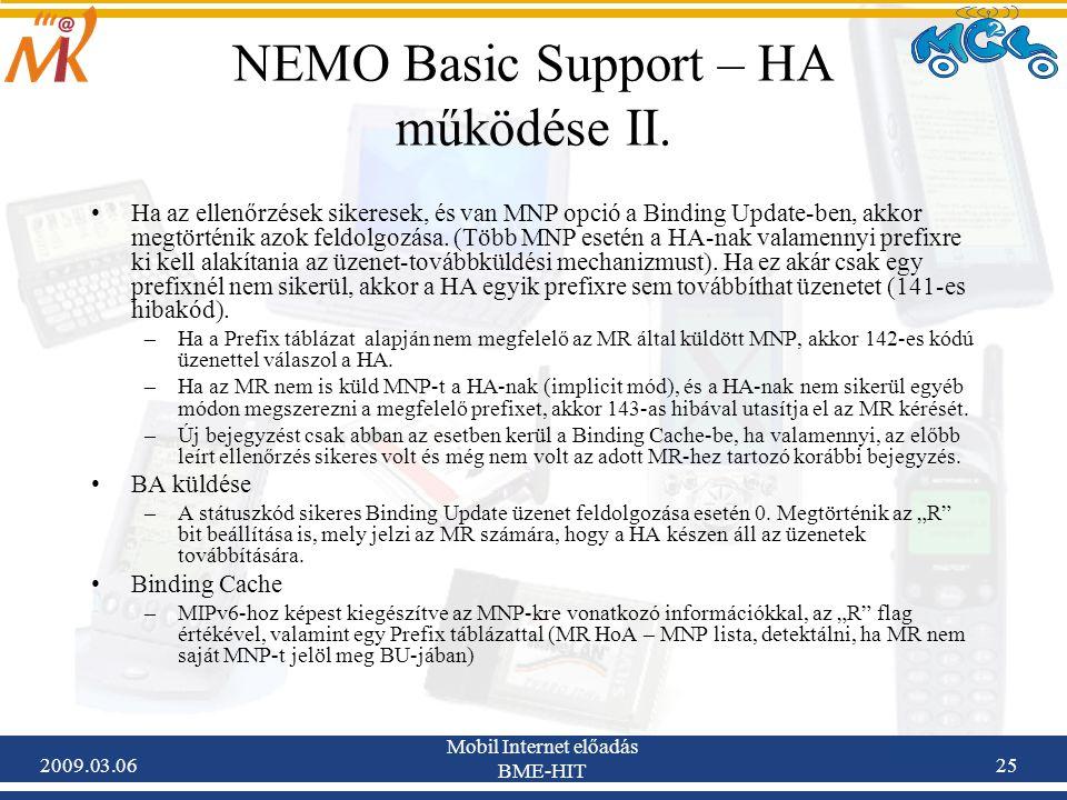 2009.03.06 Mobil Internet előadás BME-HIT 25 NEMO Basic Support – HA működése II.