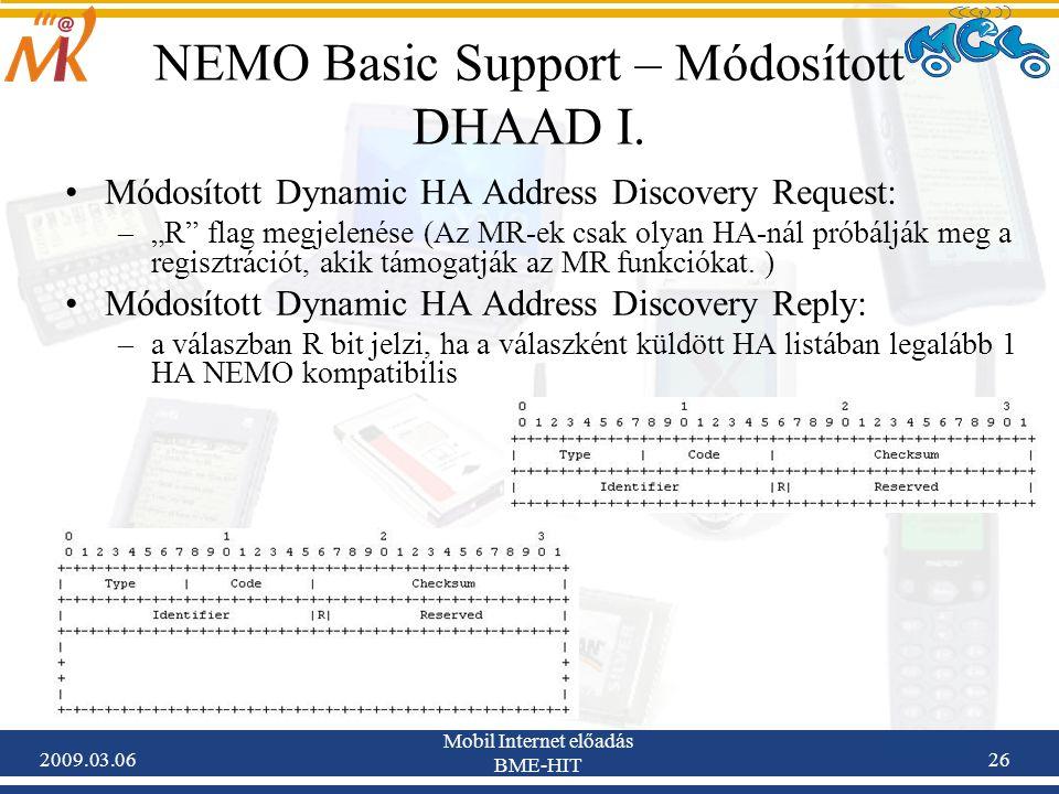 2009.03.06 Mobil Internet előadás BME-HIT 26 NEMO Basic Support – Módosított DHAAD I.
