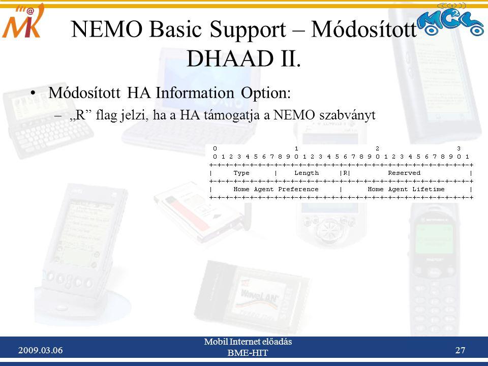 2009.03.06 Mobil Internet előadás BME-HIT 27 NEMO Basic Support – Módosított DHAAD II.