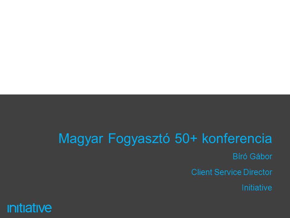 Magyar Fogyasztó 50+ konferencia Bíró Gábor Client Service Director Initiative