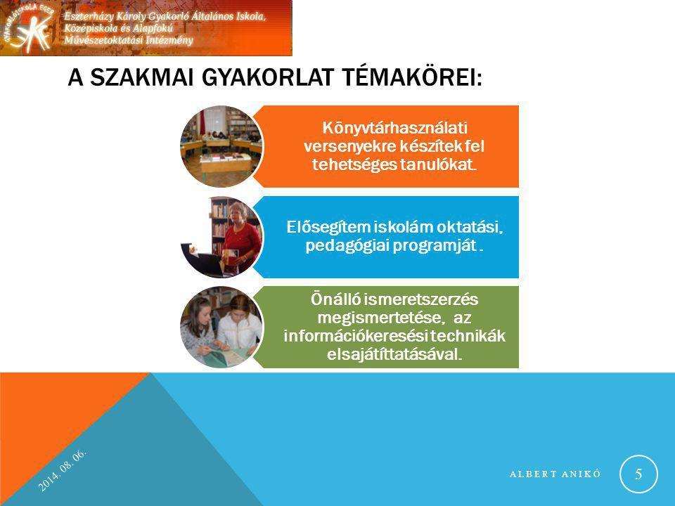 A SZAKMAI GYAKORLAT TÉMAKÖREI: Könyvtárhasználati versenyekre készítek fel tehetséges tanulókat. Elősegítem iskolám oktatási, pedagógiai programját. Ö