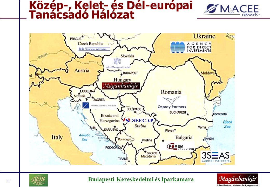 Budapesti Kereskedelmi és Iparkamara 17 Közép-, Kelet- és Dél-európai Tanácsadó Hálózat