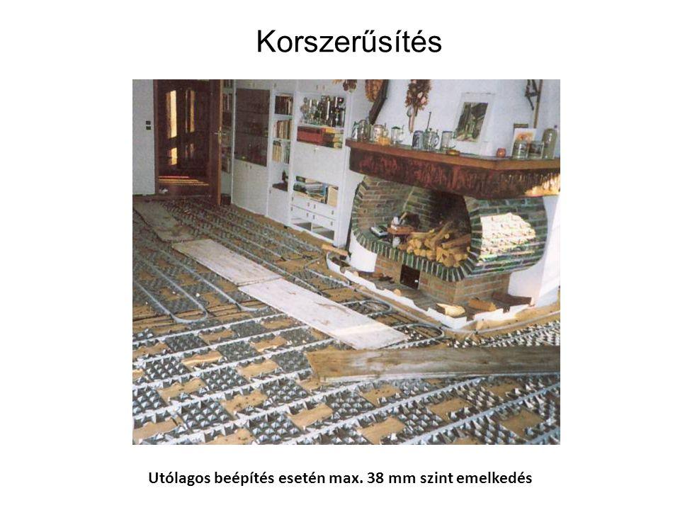 Működési összehasonlítás Vastag hordozófelület / beton / - hosszú felfűtési, és lehűlési idő - nem szabályozható Cső köré koncentrálódót hősugárzás -