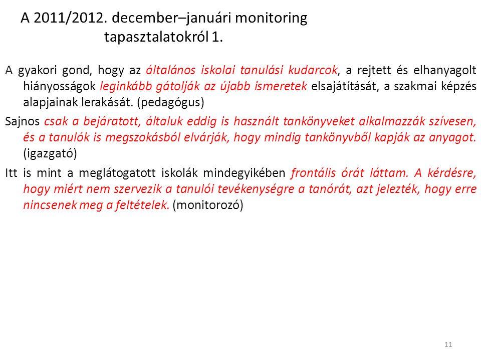 A 2011/2012.december–januári monitoring tapasztalatokról 1.