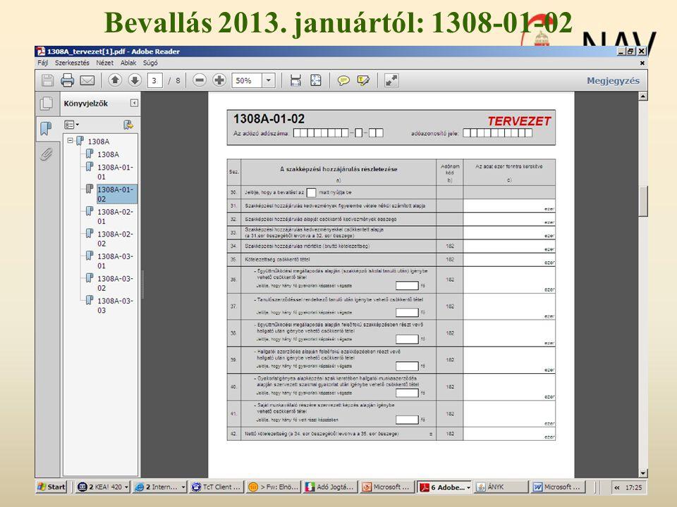 Bevallás 2013. januártól: 1308-01-02