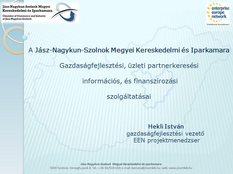 A Jász-Nagykun-Szolnok Megyei Kereskedelmi és Iparkamara Gazdaságfejlesztési, üzleti partnerkeresési információs, és finanszírozási szolgáltatásai Hek