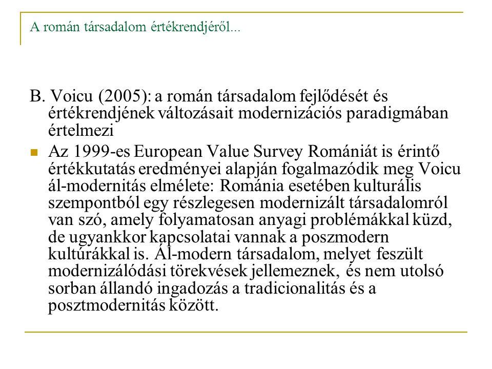 A román társadalom értékrendjéről... B.