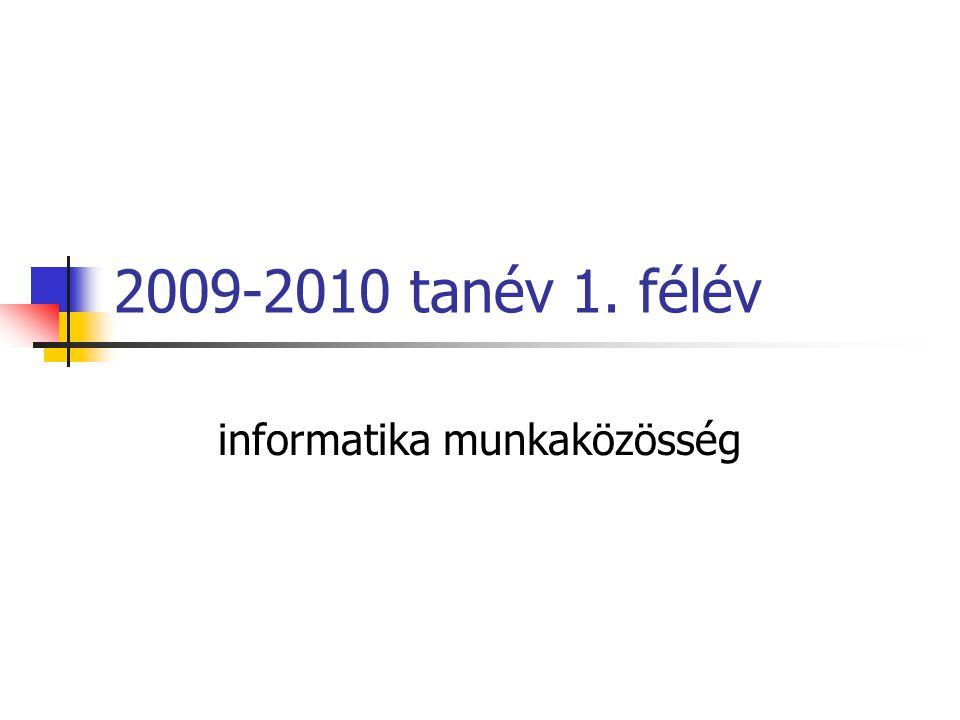 2009-2010 tanév 1. félév informatika munkaközösség