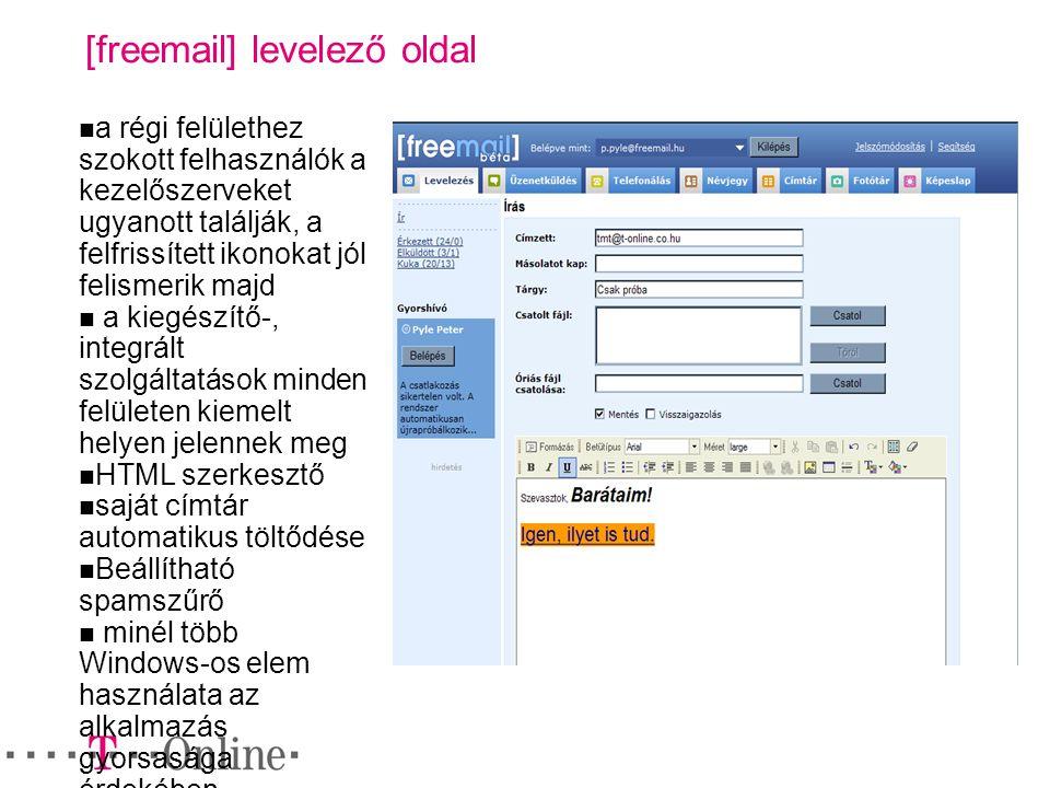 [freemail] levelező oldal a régi felülethez szokott felhasználók a kezelőszerveket ugyanott találják, a felfrissített ikonokat jól felismerik majd a k