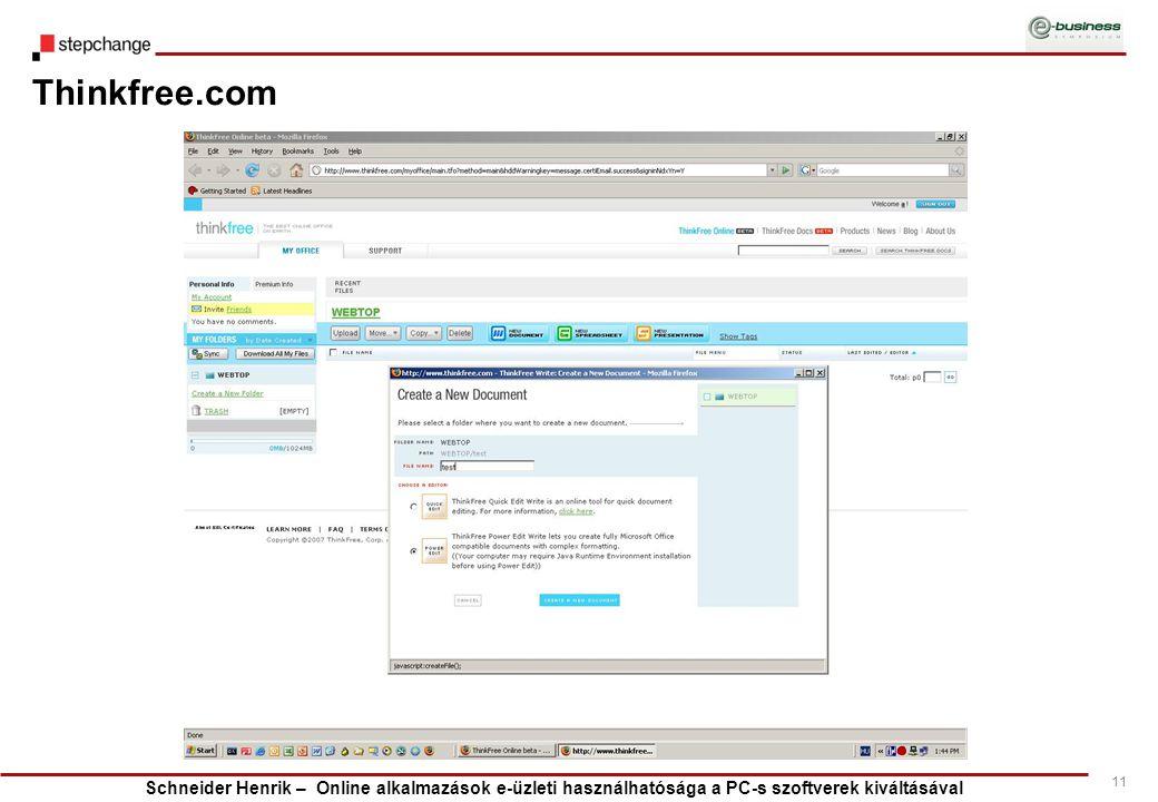 Schneider Henrik – Online alkalmazások e-üzleti használhatósága a PC-s szoftverek kiváltásával 11 Thinkfree.com