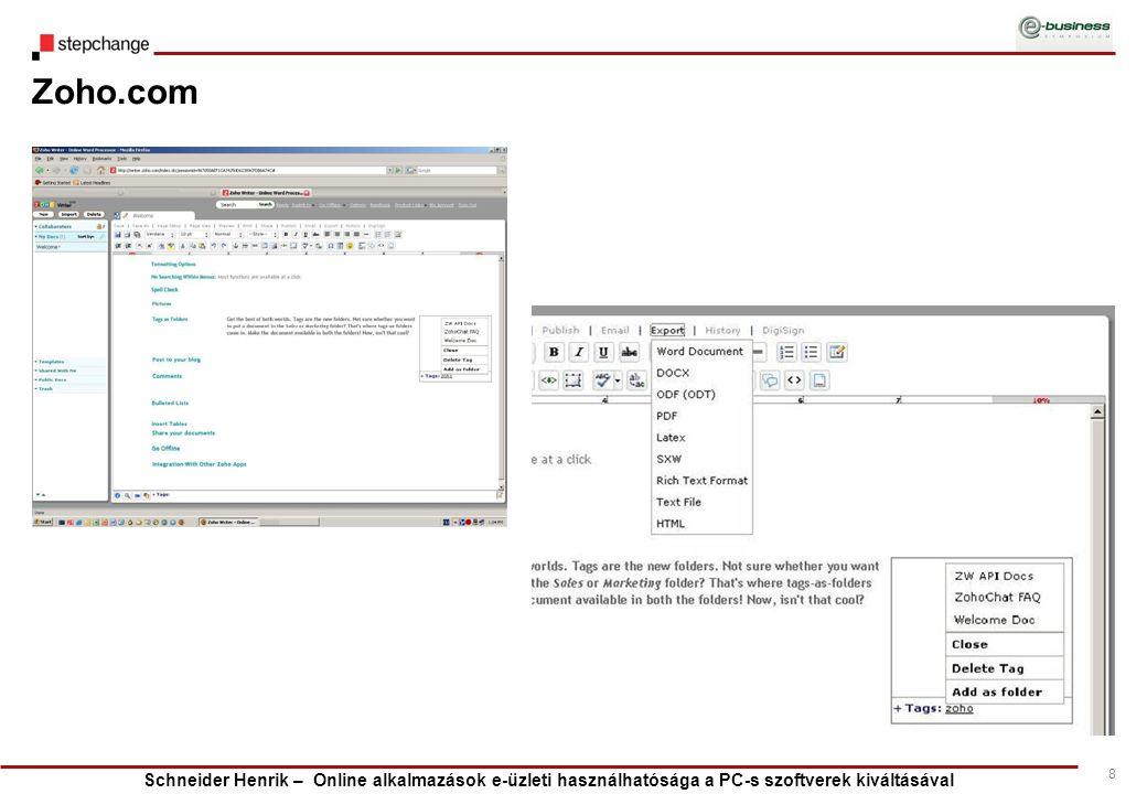 Schneider Henrik – Online alkalmazások e-üzleti használhatósága a PC-s szoftverek kiváltásával 8 Zoho.com