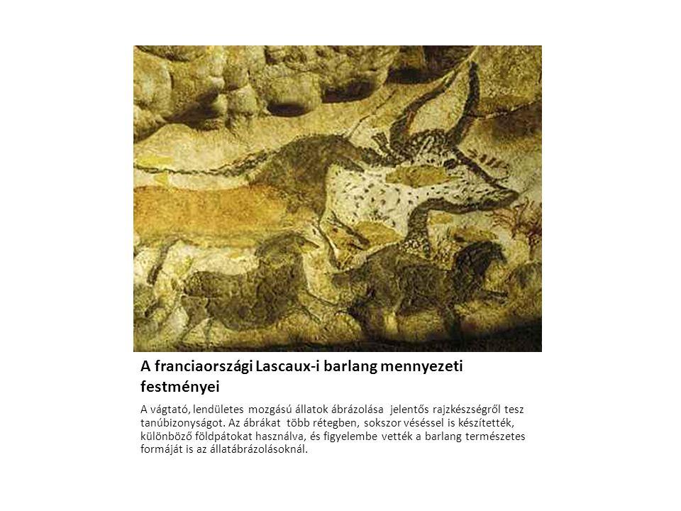 A franciaországi Lascaux-i barlang mennyezeti festményei A vágtató, lendületes mozgású állatok ábrázolása jelentős rajzkészségről tesz tanúbizonyságot