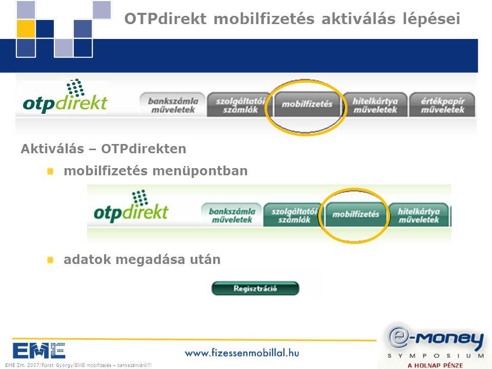 EME Zrt. 2007/Fürst György/ EME mobilfizetés – bankszámláról .
