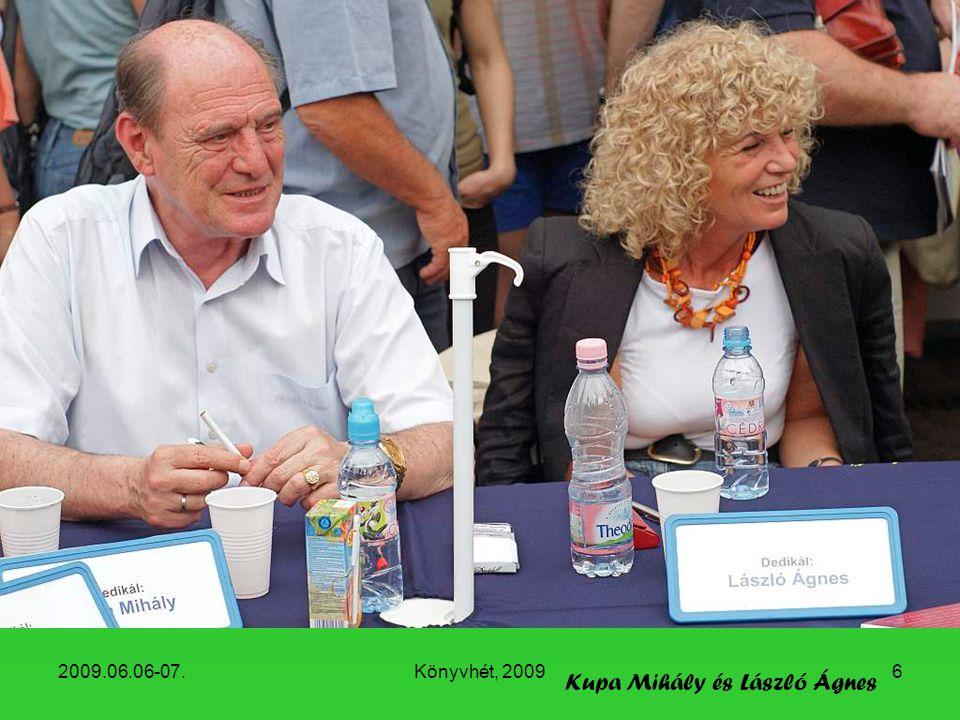 2009.06.06-07.Könyvhét, 20096 Kupa Mihály és László Ágnes