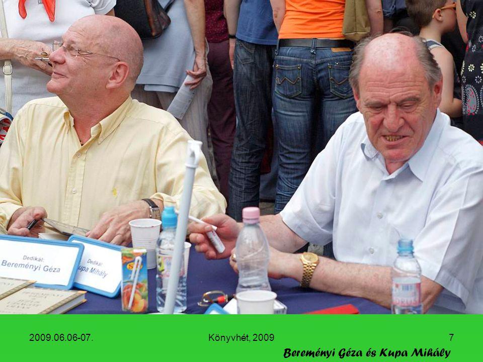 2009.06.06-07.Könyvhét, 20097 Bereményi Géza és Kupa Mihály