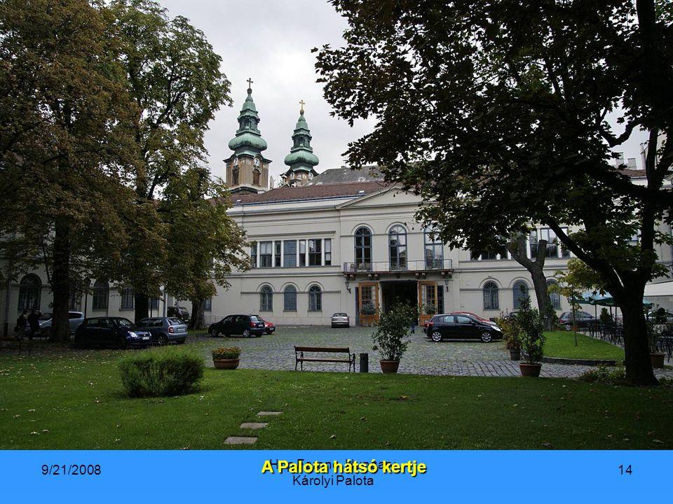 9/21/2008 Hop Ferenc, Hungary. Károlyi Palota 14 A Palota hátsó kertje