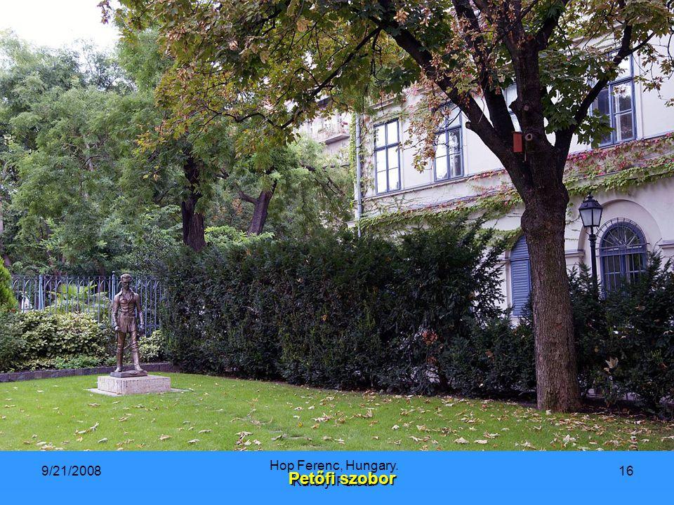 9/21/2008 Hop Ferenc, Hungary. Károlyi Palota 16 Petőfi szobor