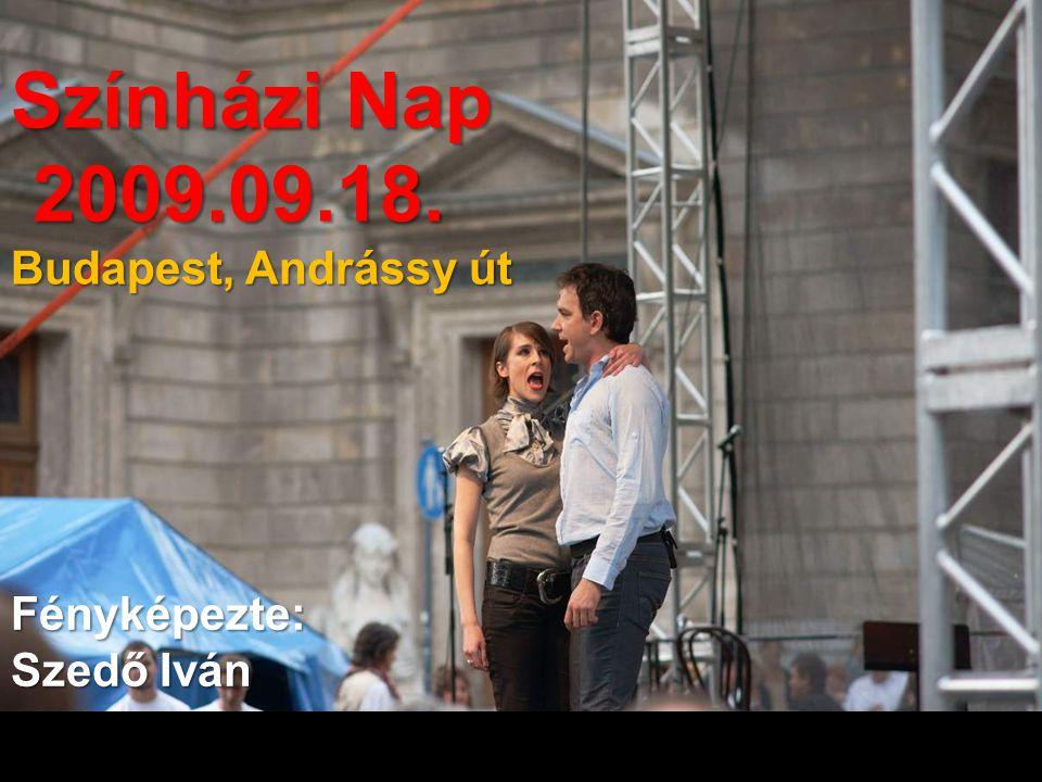 Színházi Nap 2009.09.18. 2009.09.18. Budapest, Andrássy út Fényképezte: Szedő Iván