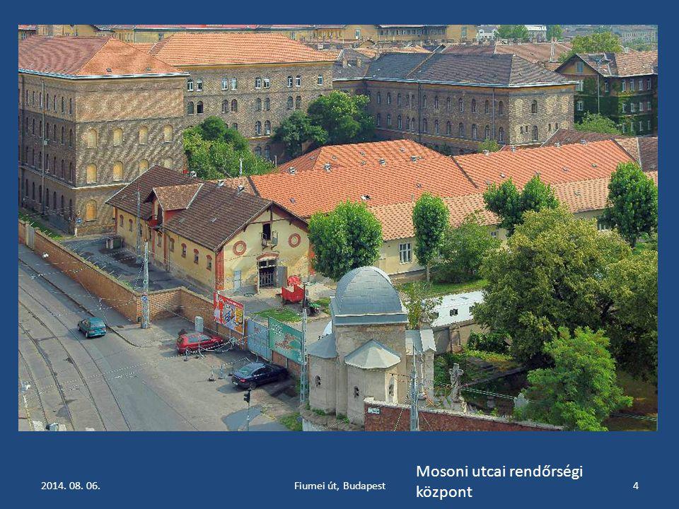 2014. 08. 06.Fiumei út, Budapest4 Mosoni utcai rendőrségi központ