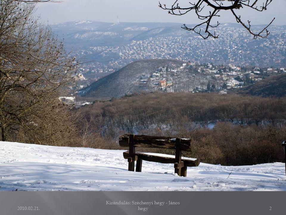 2010.02.21. Kirándulás: Széchenyi hegy - János hegy22 Természetvédelem mindenek felett!