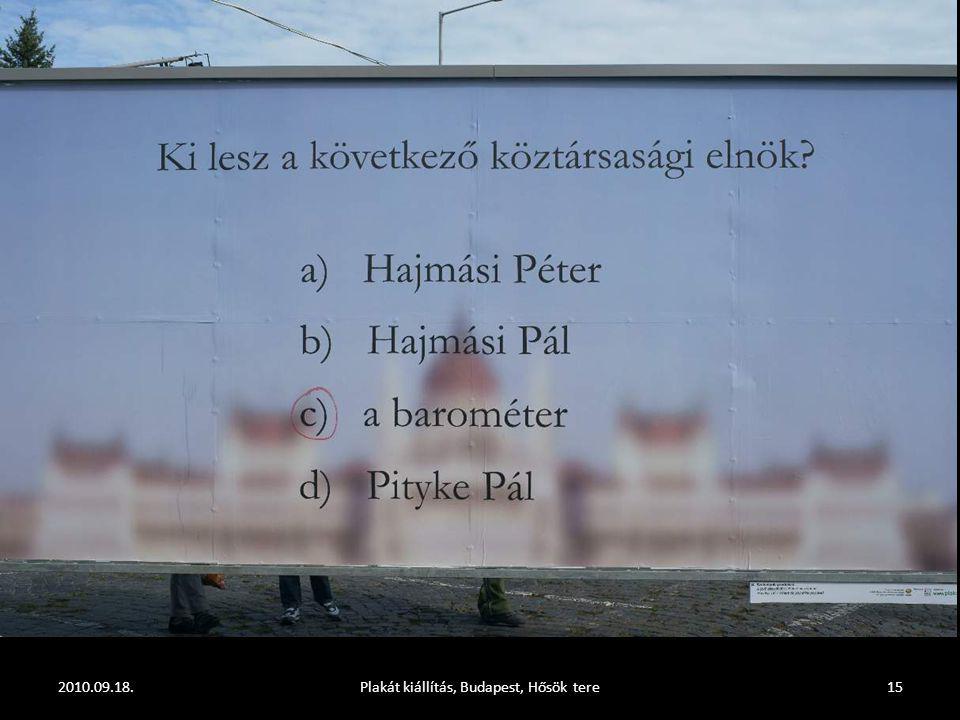 2010.09.18.Plakát kiállítás, Budapest, Hősök tere14