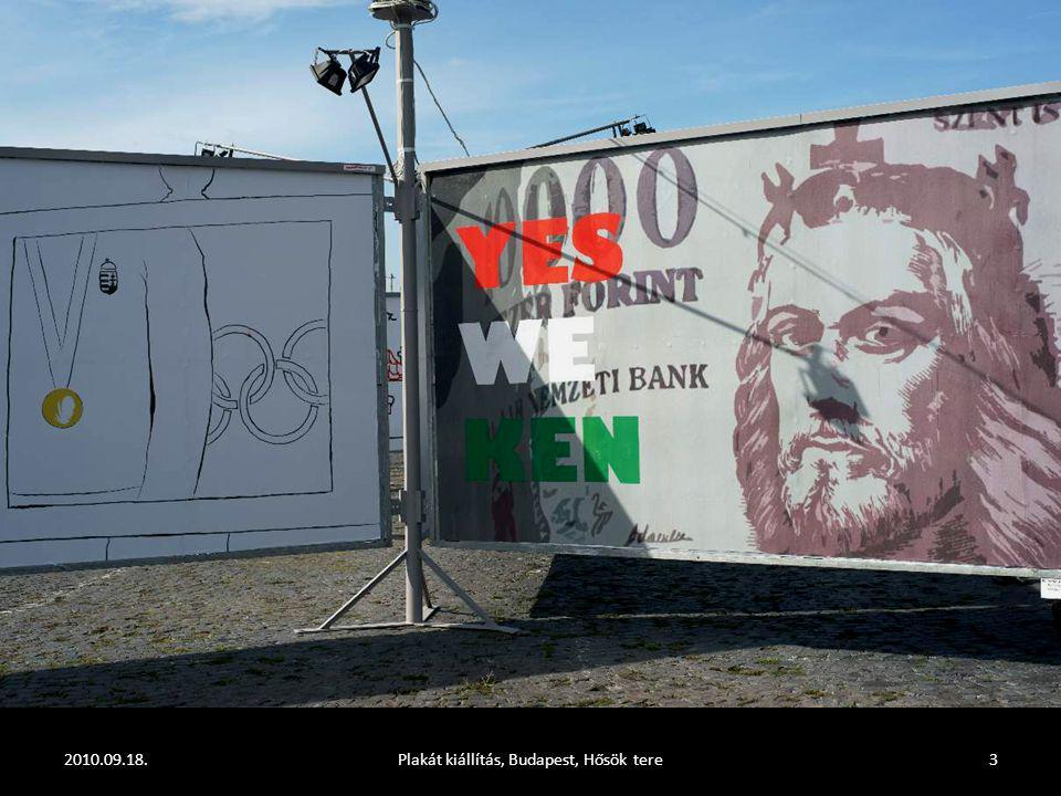 2010.09.18.Plakát kiállítás, Budapest, Hősök tere2