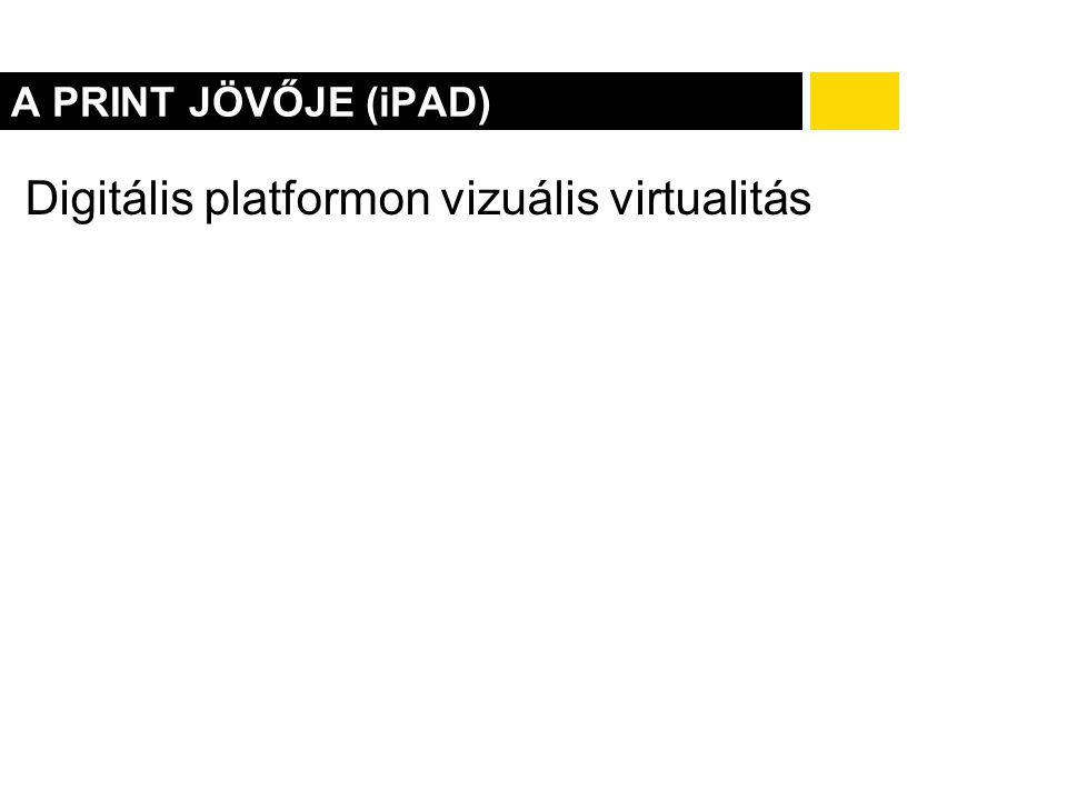 Digitális platformon vizuális virtualitás