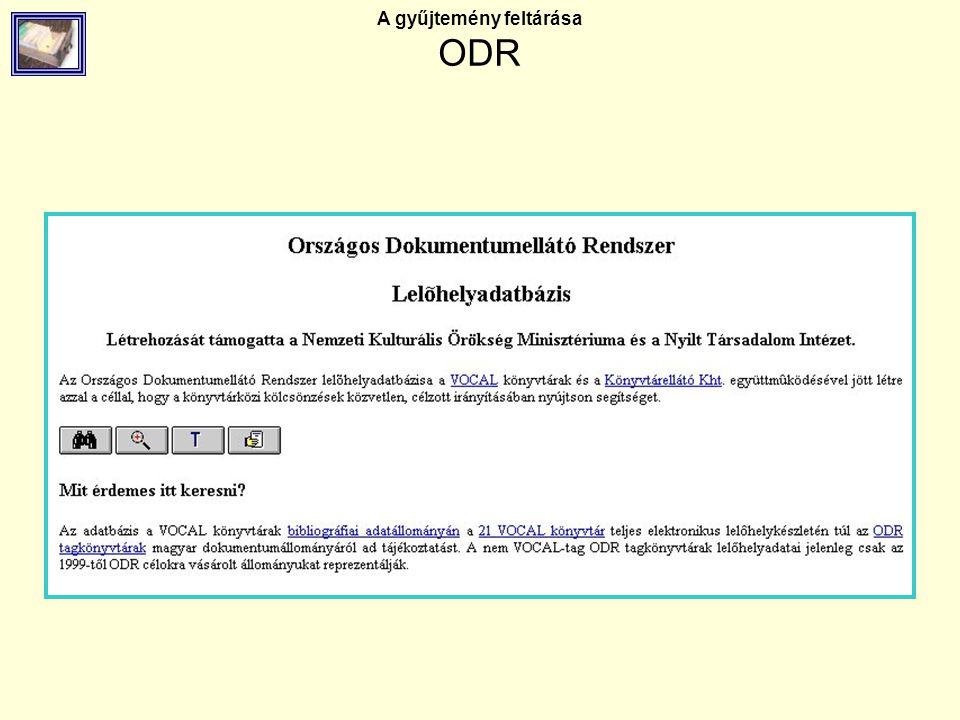 A gyűjtemény feltárása ODR