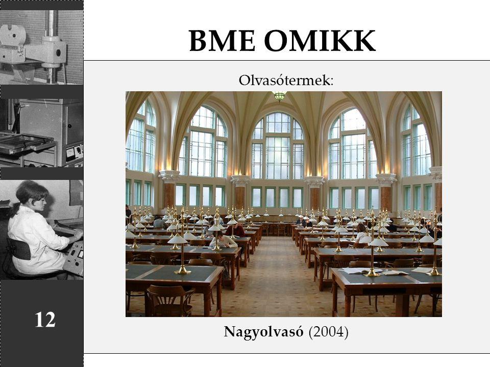 BME OMIKK 12 Olvasótermek: Nagyolvasó (2004)
