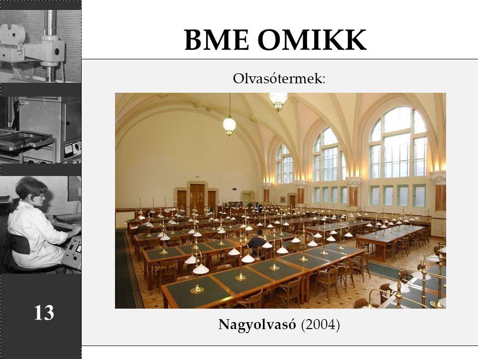 BME OMIKK 13 Olvasótermek: Nagyolvasó (2004)